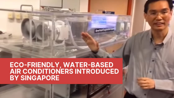 Eco-friendly, Water-based Aircon in Singapore